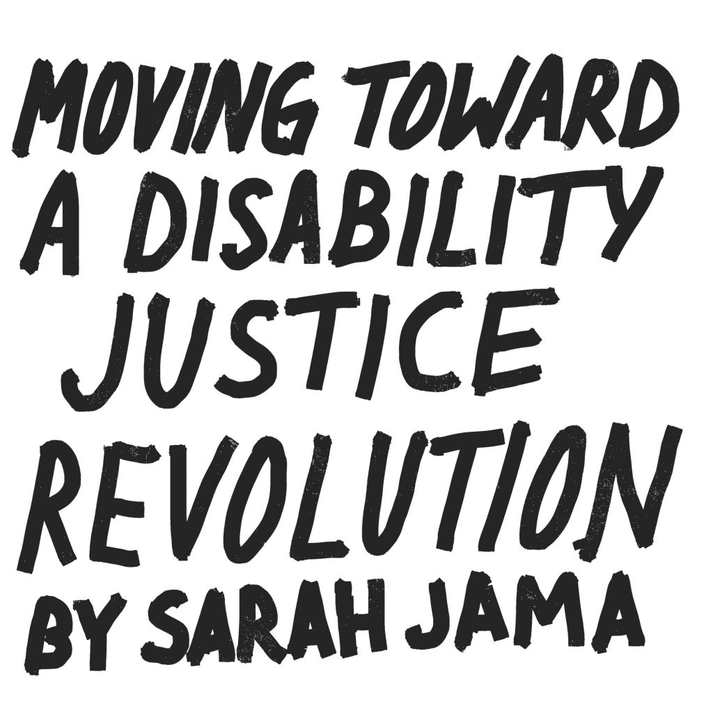 Handwriting text: Moving Towards a Disability Justice Revolution
