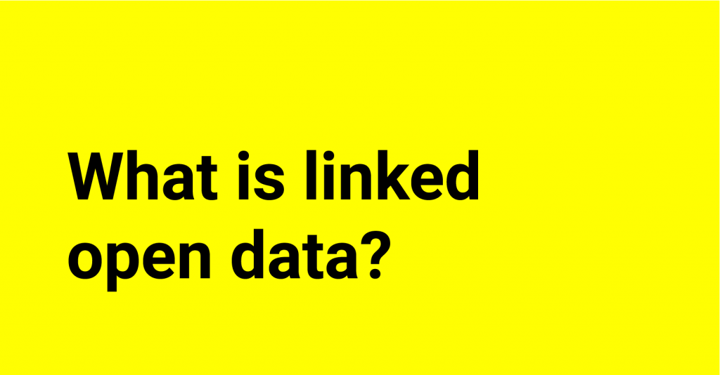 Text on yellow background: What is linked open data?